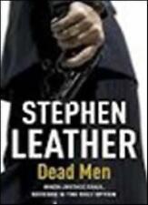 Dead men By stephen leather. 9781444728422
