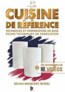 La cuisine de référence - Maincent - éd BPI - Neuf
