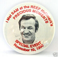 ENESCO Pin Back Button I Met SAM at Reef Hallmark's Special Event Nov 1990