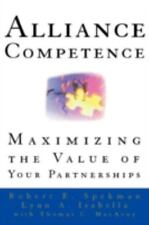 Alliance Competence: Maximizing the Value of Your Partnerships (Hardback or Case