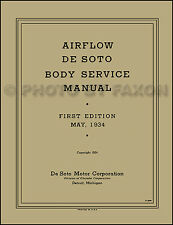 De Soto Airflow Body Repair Manual 1934 also 1935 1936 DeSoto Shop SE SG S2