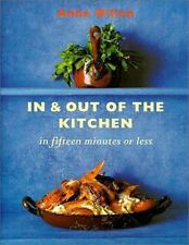 In and Out of the Kitchen if 15 Fifteen Minutes or Less Anne Willan Cookbook