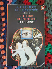 The Politics of Experience and The Bird of Paradise by R D Laing, Penguin,