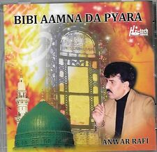 BIBI AMNA DA PYARA - ANWAR RAFI - NEW NAAT CD - FREE UK POST