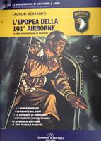 WWII Aeronautica L'Epopea della 101 Airborne Stora Band of Brother - 1^ ed. 2012