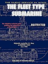 The Silent Service in World War II: the Fleet Type Submarine by...