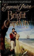 Bright Captivity (Georgia Trilogy, Book 1) Price, Eugenia Mass Market Paperback