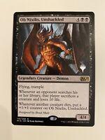 1x OB NIXILIS, UNSHACKLED *PROMO* MTG M15 NM/MT EDH Pioneer commander