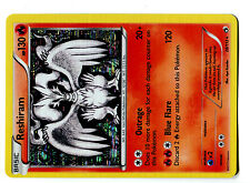 POKEMON BW11 BLACK & WHITE LEGENDARY TREASURES HOLO N°  28/113 RESHIRAM 130 HP