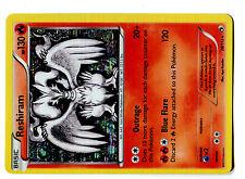 POKEMON BW11 BLACK & WHITE LEGENDARY TREASURES HOLO N°  28/113 RESHIRAM 130 HP