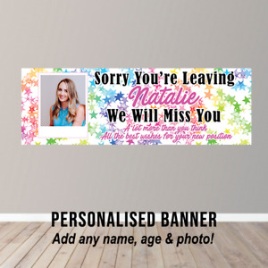 Personalised Sorry Your Leaving Banner Party Poster New Job Congratulations