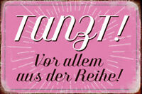 Tanzt! de la Série Pancarte en Tôle Signe Métal Voûté Étain 20 X 30 Cm