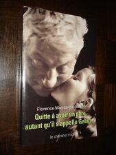 QUITTE A AVOIR UN PERE, AUTANT QU'IL S'APPELLE GABIN... - F. Moncorgé-Gabin 2003