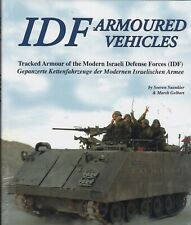 IDF Armoured Vehicles - Tracked Armour of the Modern Israeli Defence Forces Book