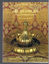 ART ISLAMIQUE TABLEAUX ORIENTALISTES CATALOGUE ADER PICARD TAJAN  avril 1990