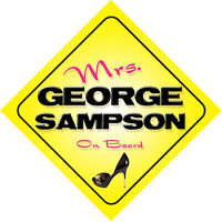 Mrs George Sampson On Board Novelty Car Sign