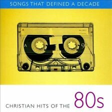 Songs That Defined a Decade, Vol. 2: Christian Hits of the 80's by Various