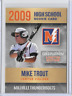 Mike Trout 2009 High School Millville Thunderbolts Gold Platinum Limited Edition