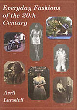 Very Good, Everyday Fashions of the 20th Century (History in Camera), Lansdell,