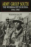 Army Group South: The Wehrmacht in Russia 1941-1945 (Schiffer Mili…
