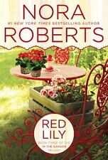 Red Lily (In The Garden Trilogy) by Nora Roberts