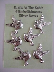 6 Silver Dove Embellishments for cards crafts and invitations flatbacked