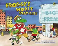 Froggy's Worst Play date by Johathan London (Paperback) FREE shipping $35