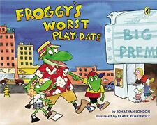 Froggy Series : Froggy's Worst Play date by Johathan London (2015, Paperback)
