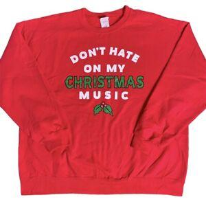 Red Vintage Gildan 'Don't Hate On My Christmas Music' Christmas Joke Sweatshirt