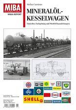 MIBA Report - Mineralöl-Kesselwagen