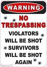 WARNING NO TRESPASSING SECURITY STICKER DECAL VIOLATORS WILL BE SHOT