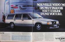 PUBLICITÉ 1985 VOLVO 740 ON PEUT PARFOIS TOUT EXIGER D'UNE VOITURE - ADVERTISING