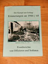 Der Kampf um Goldap - Erinnerungen an  1944/45 - Frontberichte ....