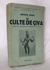 Miles LE CULTE DE CIVA Culto di Shiva libro antropologia religione Induismo 1935