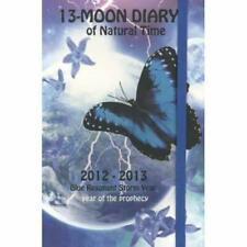 13-Moon Diary 2012-2013: a way to live the ancient maya - Diary NEW Zonderhuis,