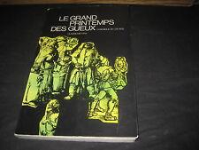 Claude METTRA: le grand printemps des gueux, chronique de l'an 1525
