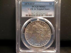 1878 8TF PCGS MS62 Morgan Dollar - VAM 16 Tripled Stars
