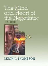 The Mind and Heart of the Negotiator (6th Edition) by Thompson, Leigh