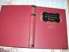 Frey, Albert R.: Dictionary of Numismatics Names