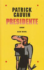 Livre présidente Patrick Gauvin book