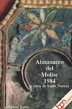 ALMANACCO DEL MOLISE 1984 - Enzo Nocera - ENNE 1984
