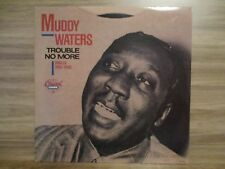 Muddy Waters ‎– Trouble No More (Singles 1955-1959) UK 1989 Blues CHESS - CH9291