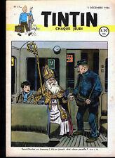 TINTIN (Edition  Belge )  n° 11   du     5  décembre  1946--T.T.B.E.