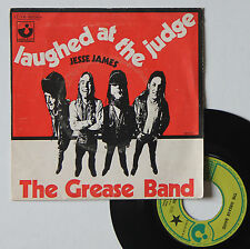 """Vinyle 45T The Grease Band  """"Laughed at the judge"""""""