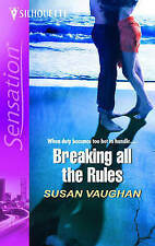 Breaking All the Rules (Mills & Boon Romantic Suspense) Vaughan, Susan Very Good