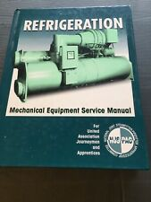 Refrigeration Mechanical Equipment Service Manual 1995 Revised Edition Hardcover