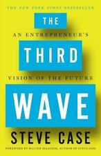 The Third Wave : An Entrepreneur's Vision of the Future by Steve Case 2016