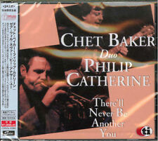 CHET BAKER / PHILIP CATHERINE-THERE'LL NEVER BE ANOTHER YOU-JAPAN CD Ltd/Ed B63