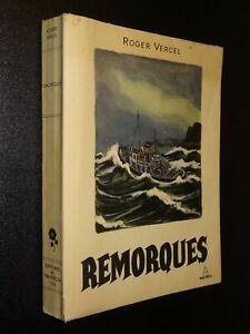 REMORQUES - Roger Vercel - 1950 - ILLUSTRATIONS DE GRADASSI
