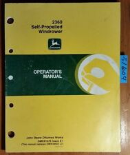John Deere 2360 Self-Propelled Windrower Owner Operator Manual OME81676 E1 5/91